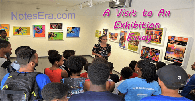 A Visit to An Exhibition Essay